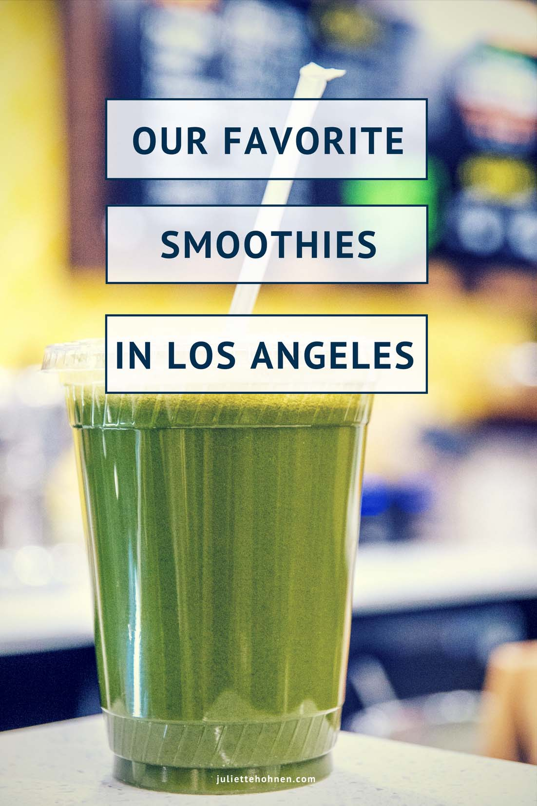Our Favorite Smoothies in Los Angeles