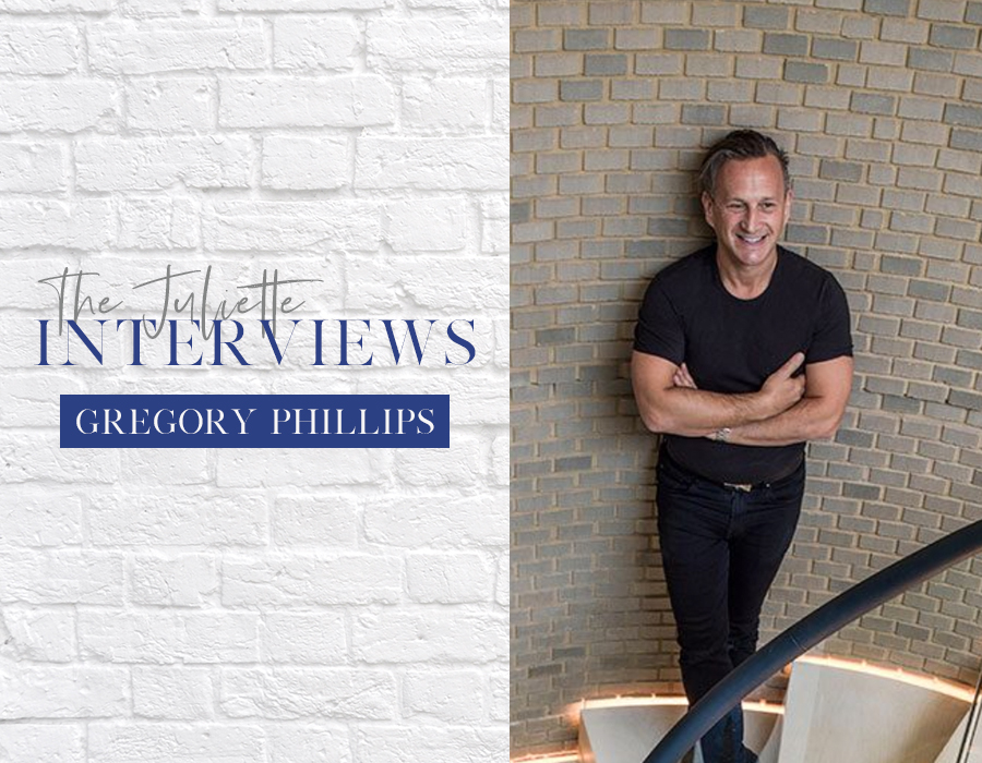 The Juliette Interviews: Gregory Phillips of Gregory Phillips Architects