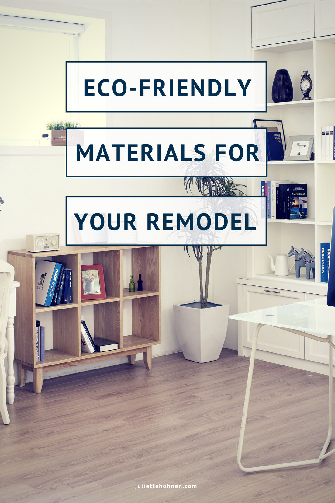 Eco-Friendly Materials when Remodeling