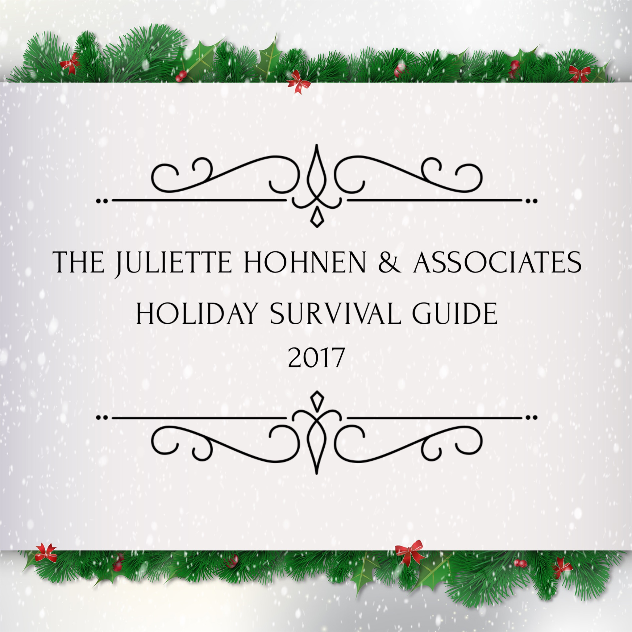 The 2017 Holiday Survival Guide