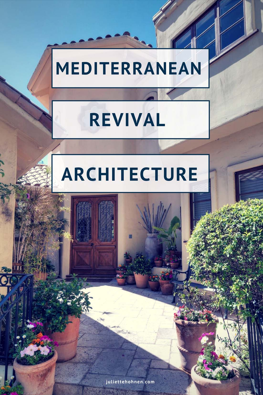 Mediterranean Revival Architecture Brings Spanish Charm
