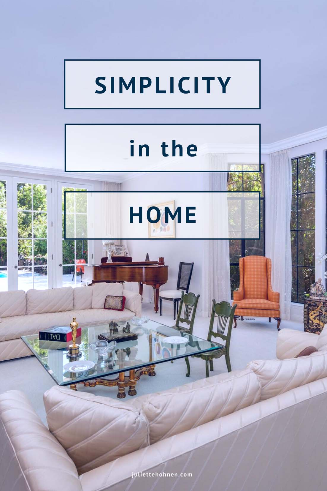 Simplicity in the Home – Less is More