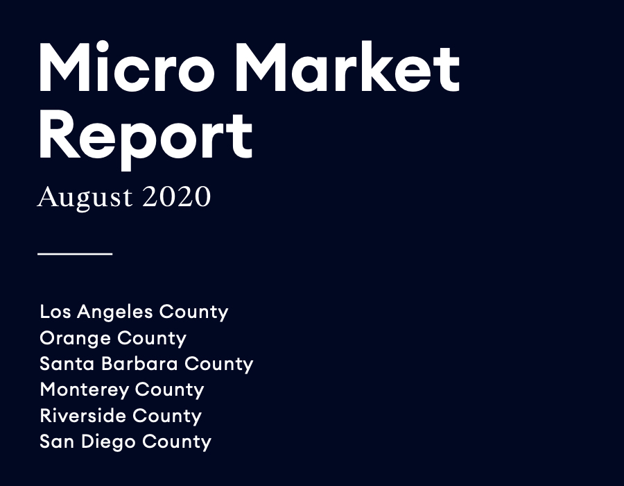 August 2020 Los Angeles Micro Market Report